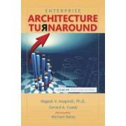 Enterprise Architecture Turnaround by Nagesh V Anupindi Ph D