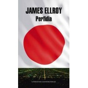 Perfidia / Perfidy by James Ellroy