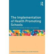 The Implementation of Health Promoting Schools by Oddrun Samdal