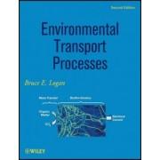 Environmental Transport Processes by Bruce E. Logan