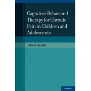Cognitive-Behavioral Therapy for Chronic Pain in Children and Adolescents by Professor Tonya M Palermo Ph.D.