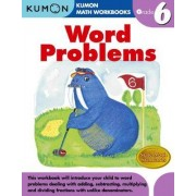 Word Problems, Grade 6 by Kumon Publishing