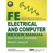 FE Electrical and Computer Review Manual by Michael R Lindeburg