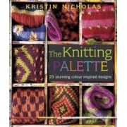 The Knitting Palette by Kristin Nicholas