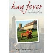 Hay Fever by Angela Miller