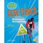 GCSE French for AQA Grammar Workbook by Marian Jones