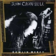 John Campbell - Howlin Mercy (0075596144025) (1 CD)