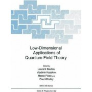 Low-dimensional Applications of Quantum Field Theory by Laurent Baulieu