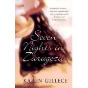 Seven Nights in Zaragoza by Karen Gillece