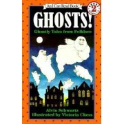 Ghosts! by Alvin Schwartz
