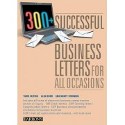 300+ Successful Business Letters for All Occasions by Alan Bond