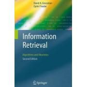 Information Retrieval by David A. Grossman