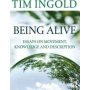 Being Alive by Tim Ingold