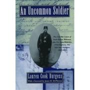 An Uncommon Soldier by Sarah Rosetta Wakeman