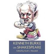 Kenneth Burke on Shakespeare by Kenneth Burke