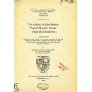 The Attitude Of John Pecham Toward Monastic Houses Under His Jurisdiction (Dissertation)