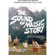The Sound of Music Story by Tom Santopietro
