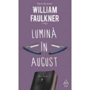 Lumina in august - William Faulkner