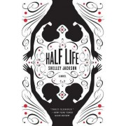 Half Life by Shelley Jackson