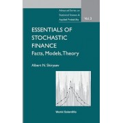 Essentials Of Stochastic Finance: Facts, Models, Theory by Albert N. Shiryaev
