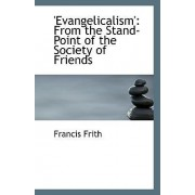 'Evangelicalism' by Francis Frith