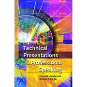 Pocket Guide to Technical Presentations and Professional Speaking by William S. Pfeiffer