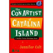 The Con Artist of Catalina Island by Jennifer Colt