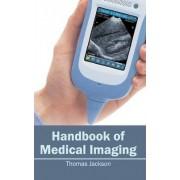 Handbook of Medical Imaging by Thomas Jackson