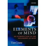 Elements of Mind by Tim Crane