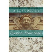 Questions about Angels by Billy Collins