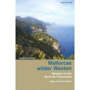 Mallorcas wilder Westen