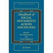 Handbook of Social Movements Across Disciplines by Conny Roggeband