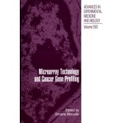 Microarray Technology and Cancer Gene Profiling by Simone Mocellin