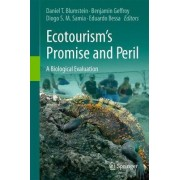 Ecotourism's Promise and Peril by Daniel T. Blumstein