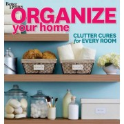 Organize Your Home by Better Homes & Gardens