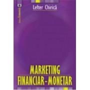 Marketing financiar-monetar - Lefter Chirica