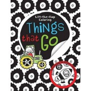 Big Busy Coloring Lift the Flap Things That Go by Thomas Nelson