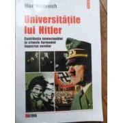 Universitatile Lui Hitler Contributiile Intelectualilor La Crimele Germaniei Impotriva Evreilor - Max Weinreich