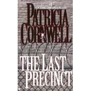 The Last Precinct by Cornwell Patricia