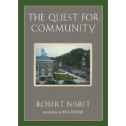 The Quest for Community by Robert Nisbet