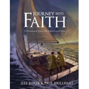 Journey Into Faith: A Devotional Series for Fathers and Sons