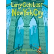 Larry Gets Lost in New York City by John Skewes