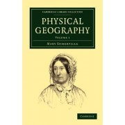 Physical Geography by Mary Somerville