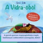 A Vidra-öböl (Relaxációs mesekönyv) - szorongás és agresszió kezeléséhez