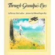 Through Grandpa's Eyes by Patricia MacLachlan
