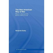 The New American Way of War by Ben Buley