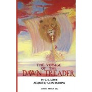 The Voyage of the Dawn Treader: Play by Glyn Robbins