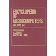 Encyclopedia of Microcomputers: Characterization Hierarchy Containing Augmented Characterizations to Video Compression Volume 24; Supplement 3 by Allen Kent
