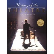 History of the Theatre by Oscar G. Brockett