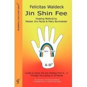 Jin Shin Fee by Felicitas Waldeck
